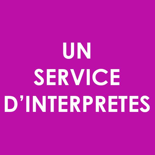 Un service d'interprètes